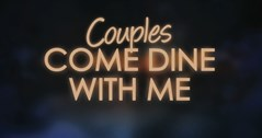 Come Dine With Me are looking for couples